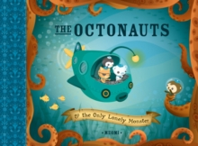 The Octonauts and the Only Lonely Monster, Paperback Book