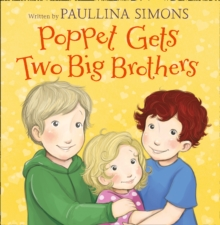Poppet Gets Two Big Brothers, Paperback Book