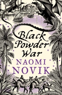 Black Powder War (The Temeraire Series, Book 3), EPUB eBook