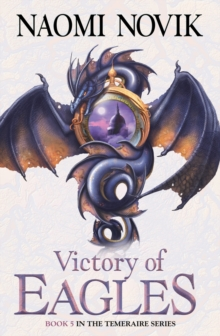 Victory of Eagles (The Temeraire Series, Book 5), EPUB eBook