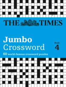 The Times 2 Jumbo Crossword Book 4 : 60 of the World's Biggest Puzzles from the Times 2, Paperback / softback Book
