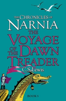 The Voyage of the Dawn Treader, Paperback Book