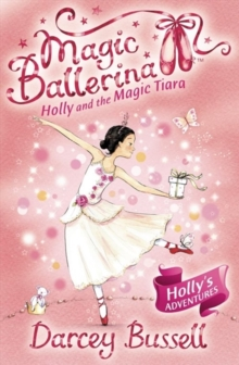 Holly and the Magic Tiara, Paperback Book