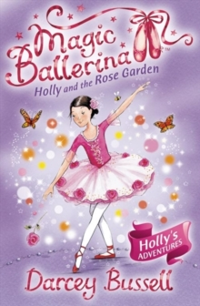 Holly and the Rose Garden, Paperback Book