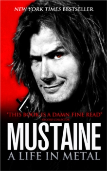 Mustaine: A Life in Metal, Paperback Book