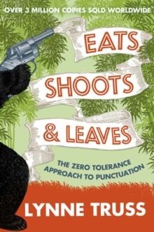 Eats, Shoots and Leaves, Paperback Book