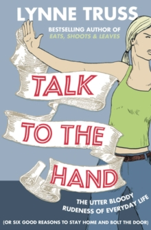 Talk to the Hand, Paperback Book