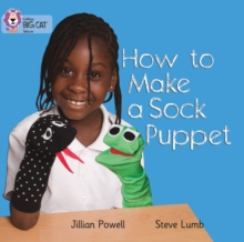How to Make a Sock Puppet : Band 02a/Red a, Paperback Book