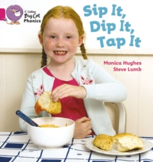 Sip It, Dip It, Tap It : Band 01a/Pink a, Paperback Book