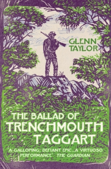 The Ballad of Trenchmouth Taggart, Paperback / softback Book