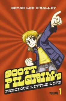 Scott Pilgrim's Precious Little Life : Volume 1, Paperback Book