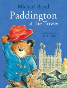 Paddington at the Tower, Paperback / softback Book
