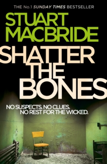 Shatter the Bones (Logan McRae, Book 7), EPUB eBook