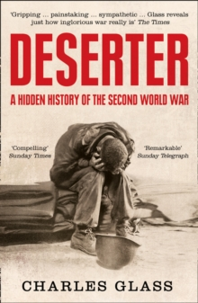 Deserter : A Hidden History of the Second World War, Paperback / softback Book