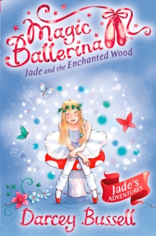 Jade and the Enchanted Wood, Paperback Book