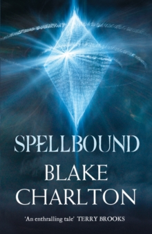 Spellbound : Book 2 of the Spellwright Trilogy, Paperback / softback Book