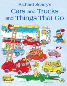 Cars and Trucks and Things That Go, Paperback Book
