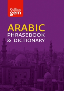 Collins Gem Arabic Phrasebook and Dictionary, Paperback Book
