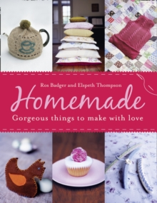 Homemade : Fabulous Things to Make Life Better, Paperback Book