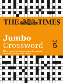 The Times 2 Jumbo Crossword Book 5 : 60 Large General-Knowledge Crossword Puzzles, Paperback / softback Book