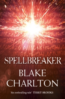 Spellbreaker : Book 3 of the Spellwright Trilogy, Paperback / softback Book