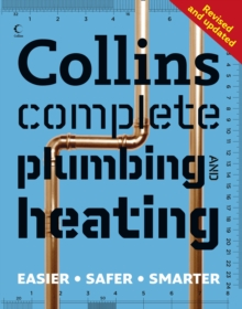 Collins Complete Plumbing and Central Heating, Paperback Book