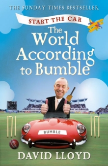 Start the Car : The World According to Bumble, Paperback Book