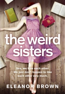 The Weird Sisters, Paperback / softback Book