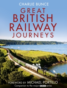 Great British Railway Journeys, Hardback Book