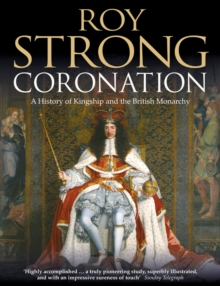 Coronation: From the 8th to the 21st Century (Text Only), EPUB eBook