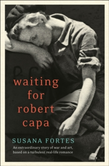 Waiting for Robert Capa, Paperback Book