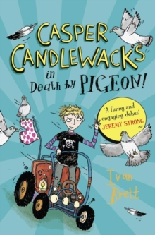 Casper Candlewacks In Death By Pigeon!, Paperback Book