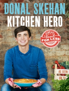 Kitchen Hero : Great Food for Less, Hardback Book