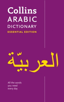 Collins Arabic Dictionary : 24,000 Translations in a Portable Format, Paperback Book