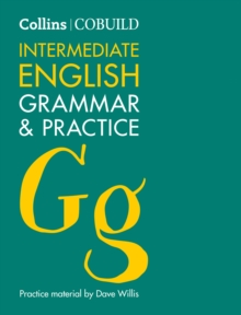 COBUILD Intermediate English Grammar and Practice : B1-B2, Paperback Book