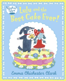 Lulu and The Best Cake Ever, Paperback Book