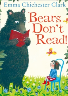 Bears Don't Read!, Paperback / softback Book