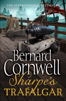 Sharpe's Trafalgar : The Battle of Trafalgar, 21 October 1805, Paperback Book