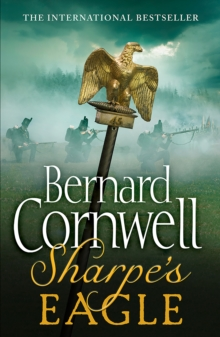 Sharpe's Eagle : The Talavera Campaign, July 1809, Paperback Book