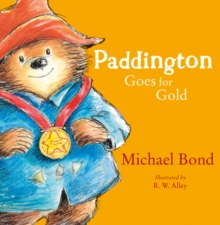 Paddington Goes for Gold, Paperback Book