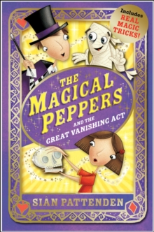 The Magical Peppers and the Great Vanishing Act, Paperback Book