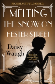 Melting the Snow on Hester Street, Paperback Book