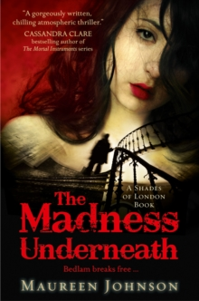 The Madness Underneath, Paperback Book