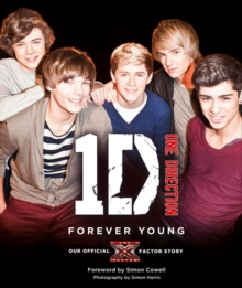 One Direction: Forever Young: Our Official X Factor Story, EPUB eBook