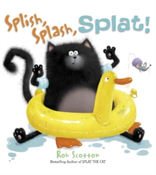 SPLISH, SPLASH, SPLAT, Paperback / softback Book