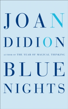 Blue Nights, Hardback Book