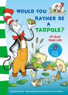 Would You Rather Be A Tadpole?, Paperback Book