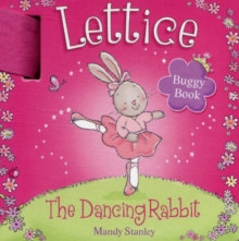 Lettice - The Dancing Rabbit Buggy Book, Board book Book