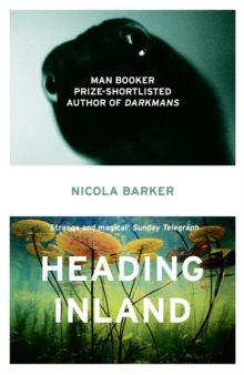 Heading Inland, Paperback / softback Book