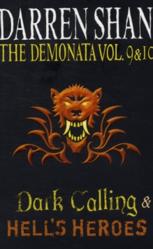 Volumes 9 and 10 - Dark Calling/Hell's Heroes, Paperback Book